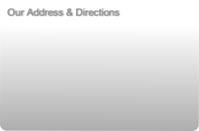 Our Address & Directions